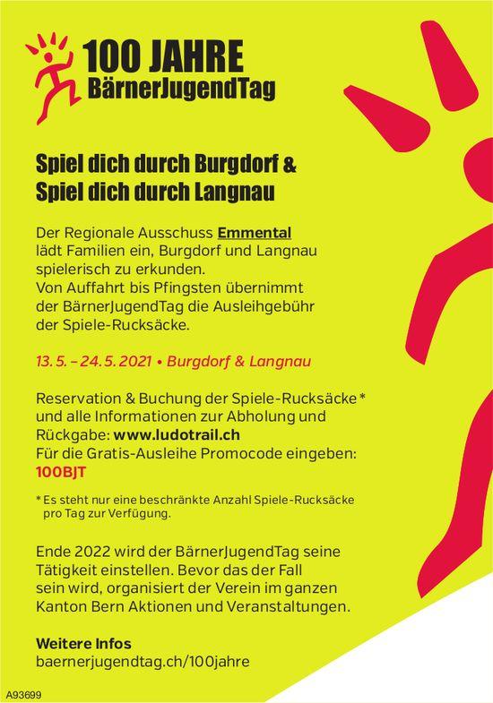 100 Jahre BärnerJugendTag, 13. - 24. Mai, Burgdorf & Langnau
