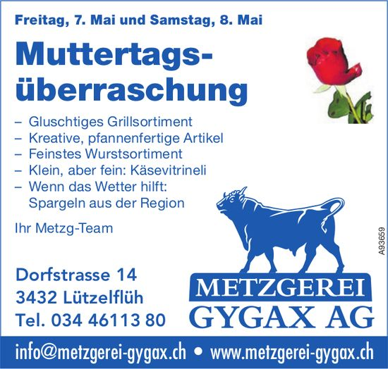 Muttertagsüberraschung, 7. / 8. Mai, Metzgerei Gygax AG, Lützelflüh