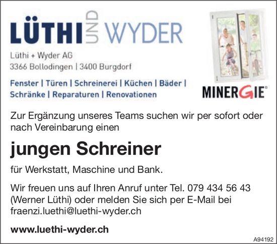 Junger Schreiner, Lüthi + Wyder AG, Bollodingen & Burgdorf, gesucht