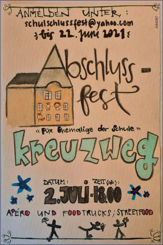 Abschlussfest Kreuzweg, «Für Ehemalige der Schule », 2. Juli