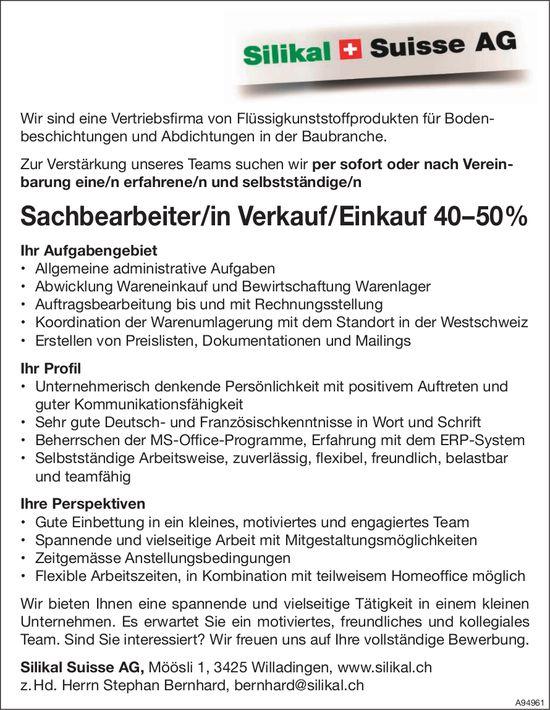 Sachbearbeiter/in Verkauf / Einkauf 40 – 50%, Silikal Suisse AG, Willadingen, gesucht