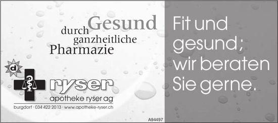 Apotheke Ryser AG, Burgdorf - Fit und gesund; wir beraten Sie gerne.
