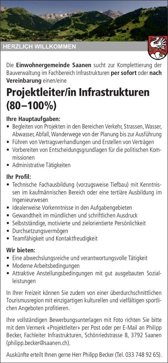 Projektleiter/in Infrastrukturen (80 –100%), Einwohnergemeinde,  Saanen, gesucht