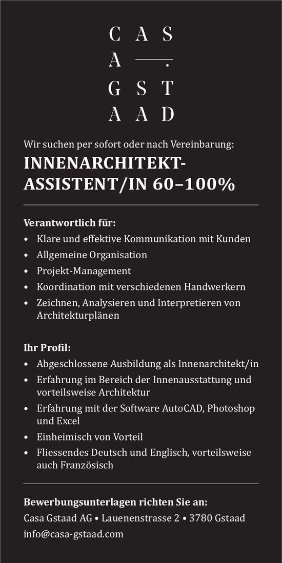 Innenarchitekt-Assistent/in 60–100%, Casa Gstaad AG, Gstaad, gesucht