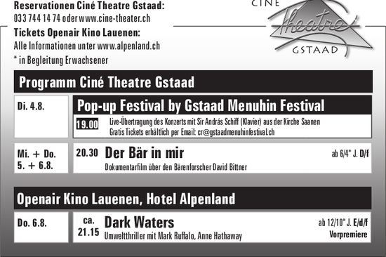 Pop-up Festival by Gstaad Menuhin Festival Der Bär in mir Dark Waters, Lauenen,