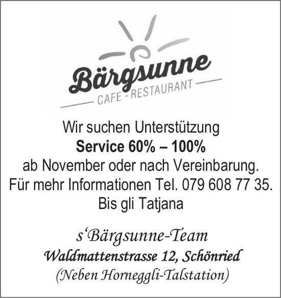 Unterstützung im Service 60% – 100%, Café Restaurant Bärgsunne, Schönried,  gesucht