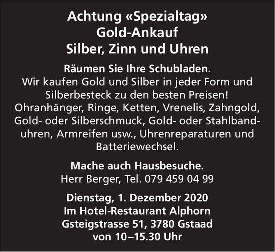 Achtung «Spezialtag»: Gold-Ankauf, Silber, Zinn und Uhren, 1. Dezember, Hotel-Restaurant Alphorn, Gstaad