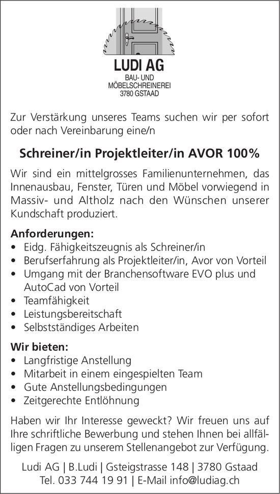 Schreiner/in Projektleiter/in AVOR 100%, Ludi AG, Gstaad, gesucht
