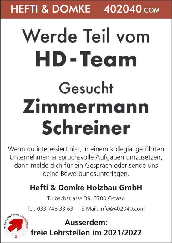 Zimmermann & Schreiner, Hefti & Domke Holzbau GmbH, Gstaad, gesucht
