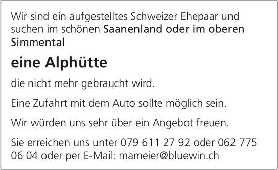 Alphütte, Saanenland-Obersimmental, zu kaufen gesucht