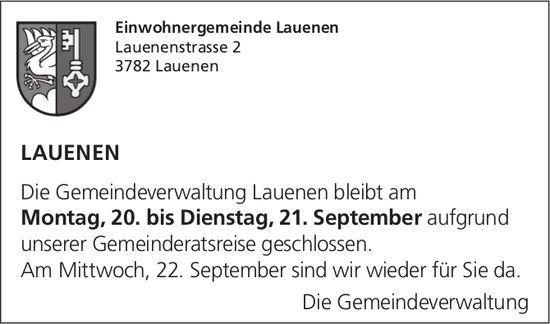 Die Gemeindeverwaltung Lauenen bleibt am Montag, 20. bis Dienstag,  21. September aufgrund unserer Gemeinderatsreise geschlossen.