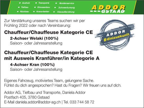 Chauffeur/Chauffeuse Kategorie CE & Chauffeur/Chauffeuse Kategorie CE mit Ausweis Kranführer/in Kategorie A, Addor AG, Gstaad, gesucht