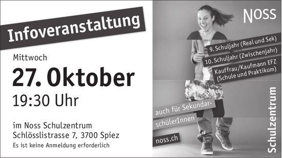 Informationsveranstaltung, 27. Oktober, Noss Schulzentrum, Spiez