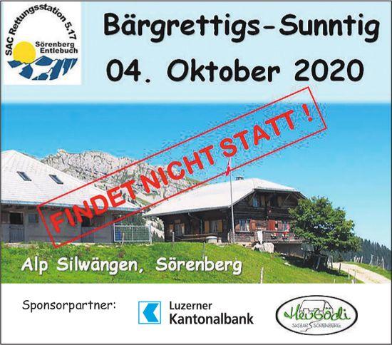 Bärgrettigs-Sunntig, Alp Silwängen, Sörenberg - ABGESAGT!
