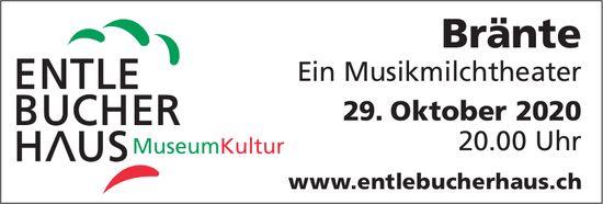 Bränte - Ein Musikmilchtheater, 29. Oktober, Entlebucherhaus