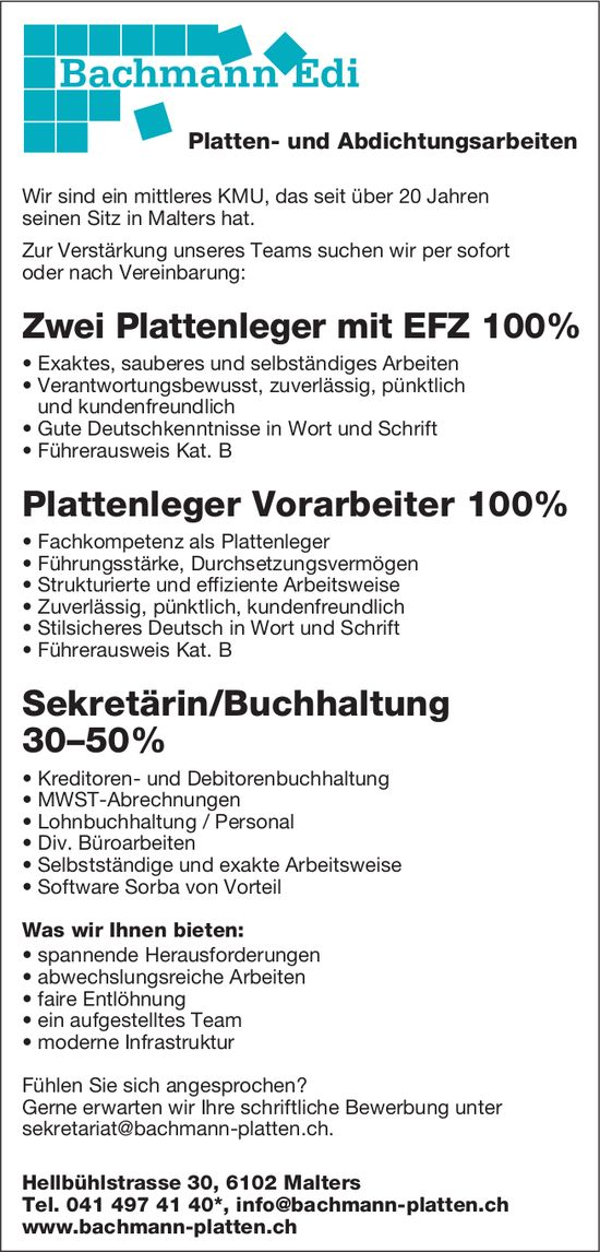 Zwei Plattenleger mit EFZ 100%, Plattenleger Vorarbeiter 100% & Sekretärin/Buchhaltung 30–50%, Bachmann Platten, Malters, gesucht