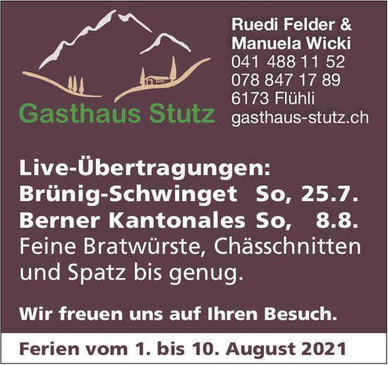 Live-Übertragungen: Brünig-Schwinget & Berner Kantonales, 25. Juli, Gasthaus Stutz, Flühli