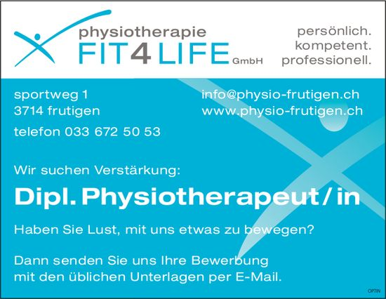 Dipl. Physiotherapeut / in, Physiotherapie Fit4Life GmbH, Frutigen, gesucht