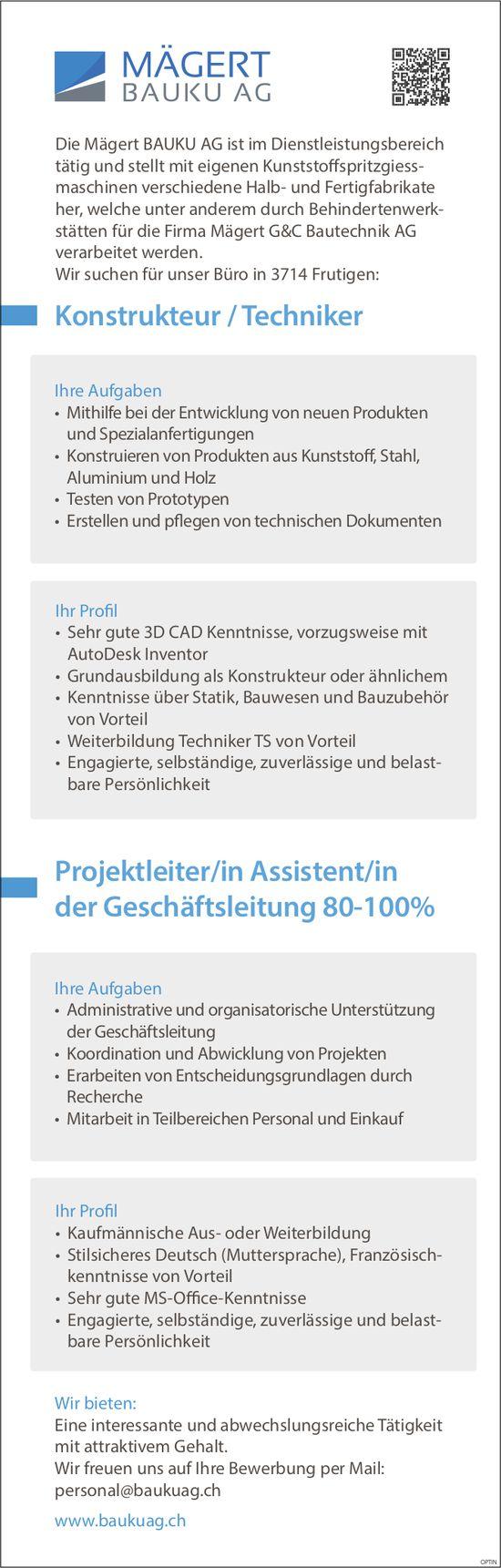 Konstrukteur/Techniker und Projektleiter/in Assistent/in der Geschäftsleitung 80-100%, Mägert BAUKU AG, Frutigen, gesucht