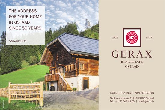 Gerax, Gstaad - The Address for your Home in Gstaad since 50 years.