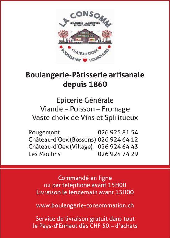 La Consomm, Rougemont - Boulangerie-Pâtisserie artisanale depuis 1860