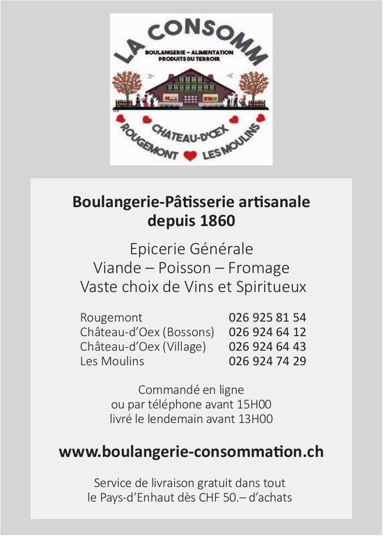 La Consomm, Rougemont,  Château-d'Oex & Les Moulins - Boulangerie-Pâtisserie artisanale depuis 1860