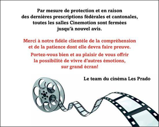 Cinéma Les Prado, -Fermeture des salles Cinemotion par mesure de protection