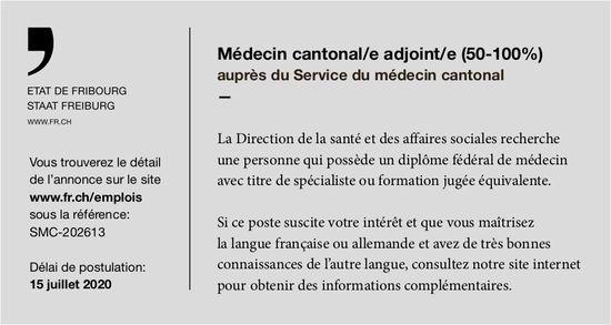 Médecin cantonal/e adjoint/e (50-100%), Service du médecin cantonal, Etat de Fribourg, recherché