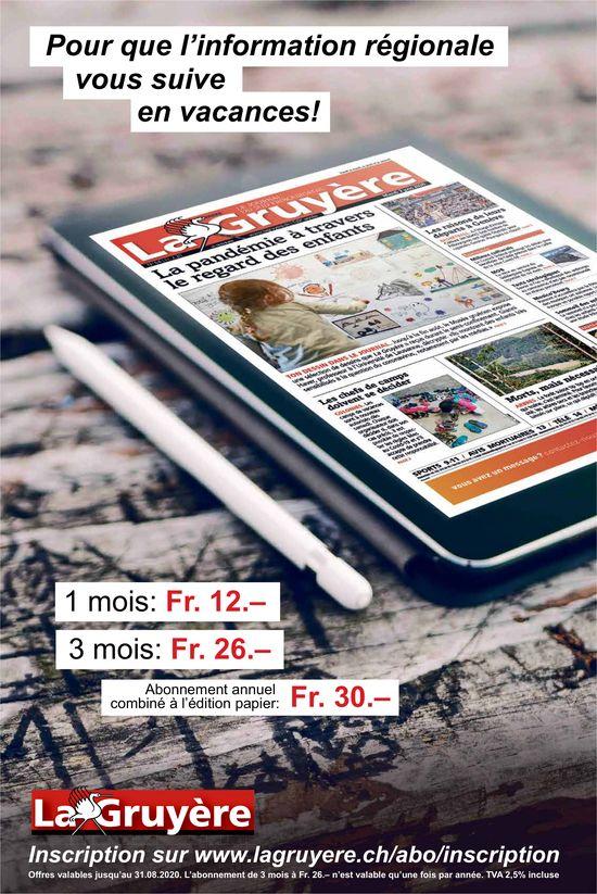 La Gruyère, Pour que l'information régionale vous suive en vacances!