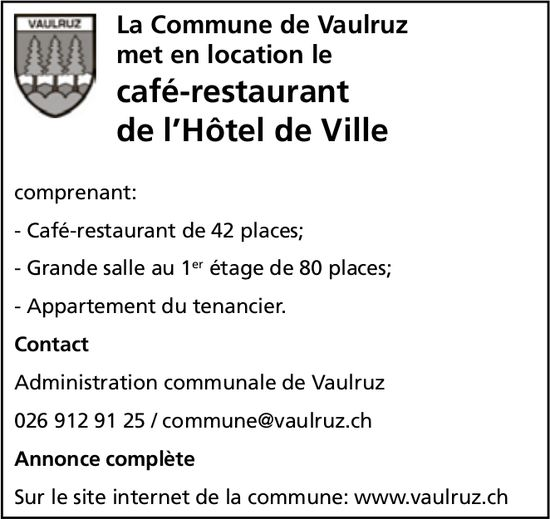 Café-restaurant de l'Hôtel de Ville, Commune de Vaulruz, mise en location