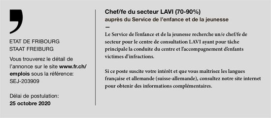 Chef/fe du secteur Lavi (70-90%), Etat de Fribourg, recherché