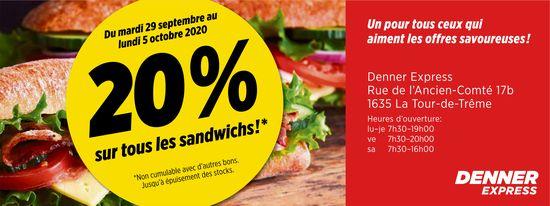 DENNER EXPRESS, La Tour-de-Trême, 20% sur tous les sandwichs du 29 septembre au 5 octobre