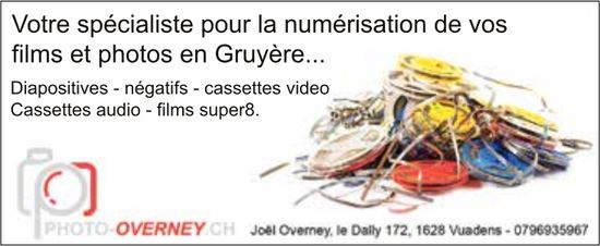 Photo Overney, Vuadens - Votre spécialiste pour la numérisation de vos films et photos en Gruyère...