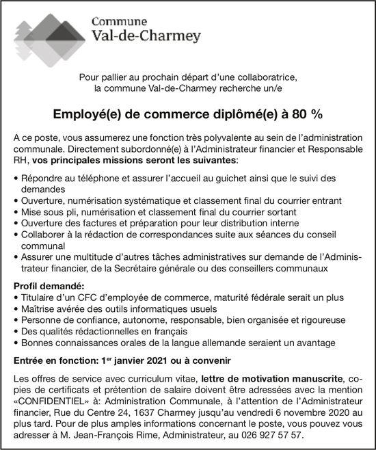 Employé(e) de commerce diplômé(e) à 80 %, Commune Val-de-Charmey, recherché