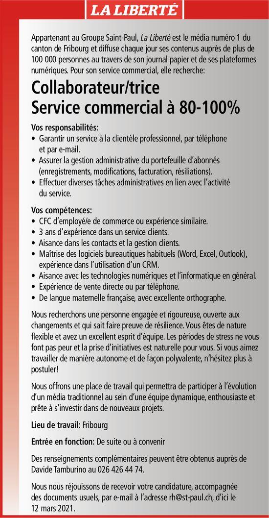 Collaborateur/trice Service commercial à 80-100%, La Liberté, Fribourg, recherché