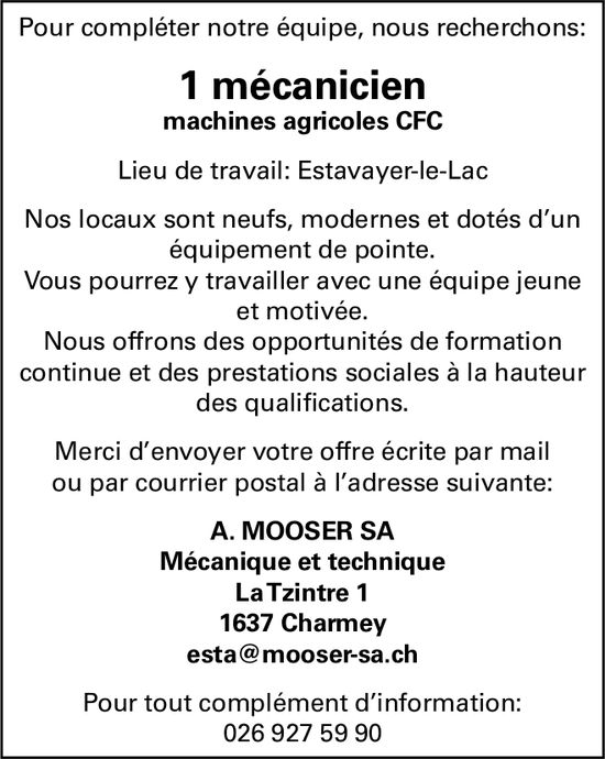 1 mécanicien machine agricoles, A. Mooser SA, Charmey, recherché