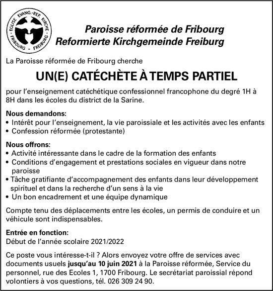 UN(E) CATÉCHÈTE À TEMPS PARTIEL, Paroisse réformée de Fribourg, Fribourg, recherché