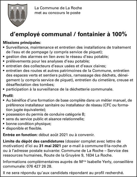 D'employé communal / fontainier à 100%, La Commune de La Roche, recherché