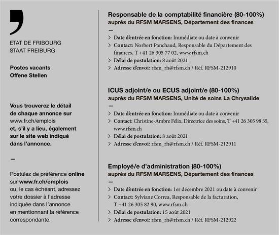 Responsable de la comptabilité financière (80-100%) ICUS adjoint/e ou ECUS adjoint/e (80-100%) Employé/e d'administration (80-100%), Etat de Fribourg, Marsens, recherché