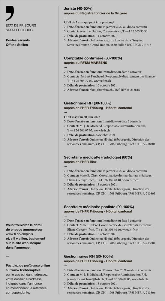 Gestionnaire RH (80-100%) Secrétaire médical/e (radiologie) (60%) Secrétaire médical/e pooliste (90-100%) Gestionnaires RH (80-100%), Rfsm, Bulle, recherché