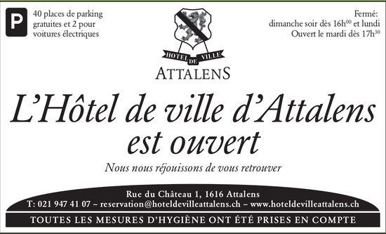 L 'Hôtel de ville,  d'Attalens, est ouvert-nous nous réjouissons de vous retrouver