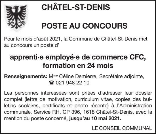 Apprenti·e employé·e de commerce Cfc, formation en 24 mois, Commune de Châtel-St-Denis, recherché