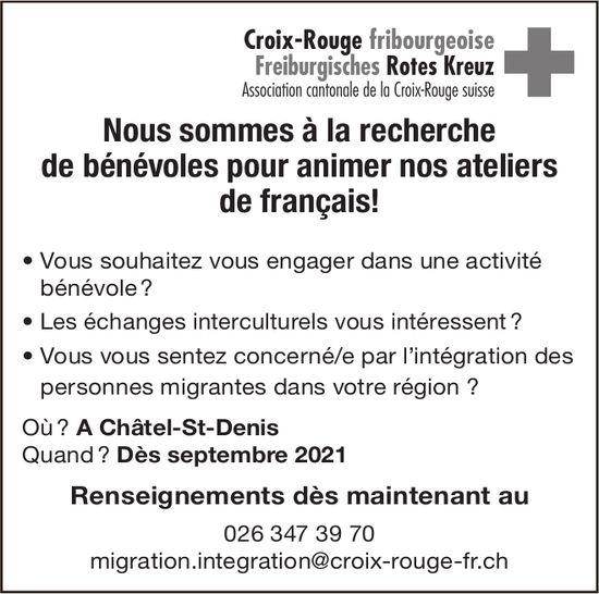 Croix-Rouge fribourgeoise, Châtel-St-Denis, Nous sommes à la recherche de bénévoles pour animer nos ateliers de français!
