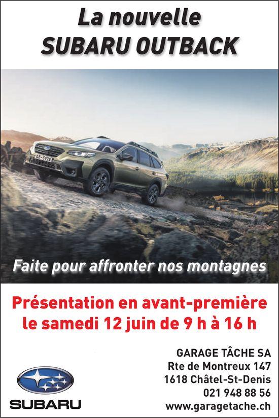 Garage Tâche SA, Châtel-St-Denis, Présentation la nouvelle subaru outback le samedi 12 juin