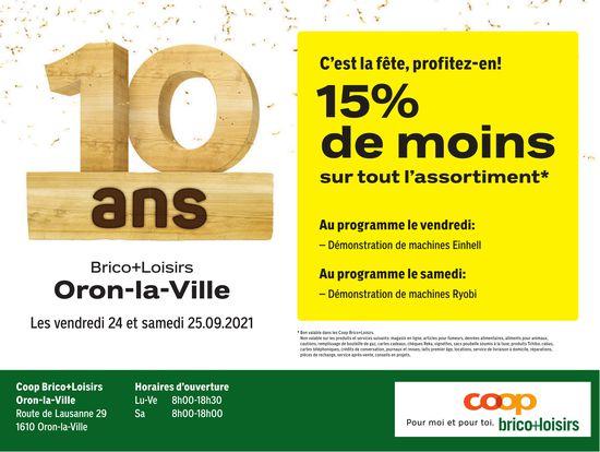 COOP Brico+Loisirs, Oron-la-Ville, C'est la fête profitez en! 15% de moins sur tout l'assortiment 24 et 25 septembre
