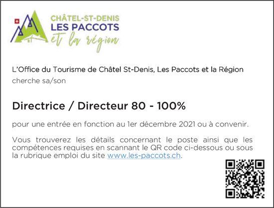 Directrice / Directeur 80 - 100%, L'Office du Tourisme de châtel-St-Denis, Les Paccots et la Région, recherché