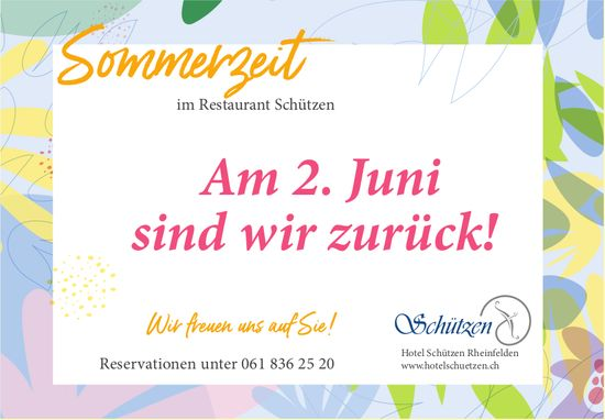 Hotel Schützen Rheinfelden - Am 2. Juni sind wir zurück!