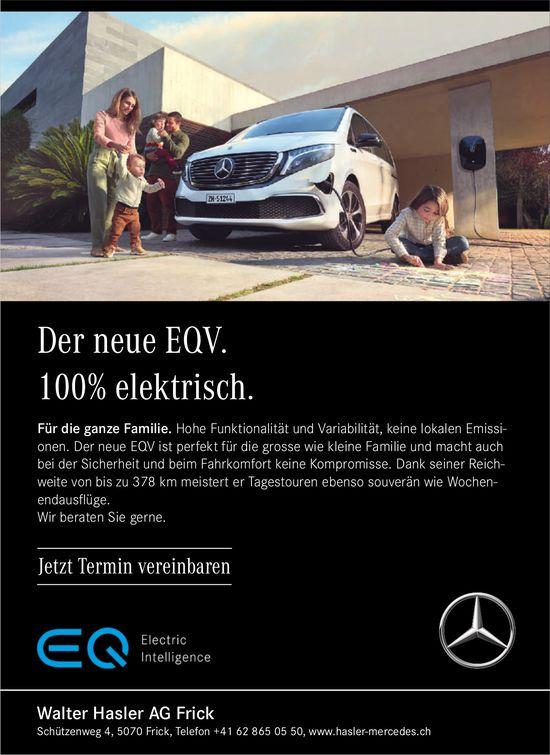 Walter Hasler AG, Frick - Der neue EQV. 100% elektrisch.