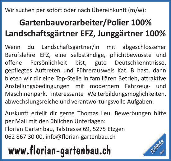 Gartenbauvorarbeiter/Polier 100% sowie Landschaftsgärtner EFZ, Junggärtner 100%, Florian Gartenbau, Etzgen, gesucht