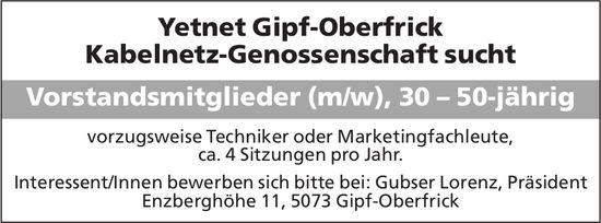 Vorstandsmitglieder (m/w), 30–50-jährig, Yetnet Gipf-Oberfrick Kabelnetz-Genossenschaft, gesucht